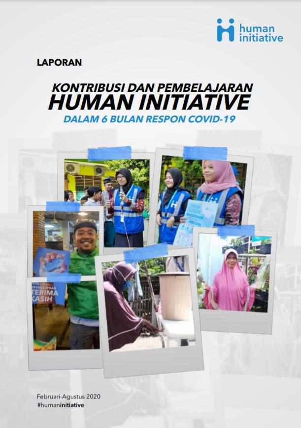 Laporan Kontribusi dan Pembelajaran Human Initiative Dalam 6 Bulan Respon Covid-19